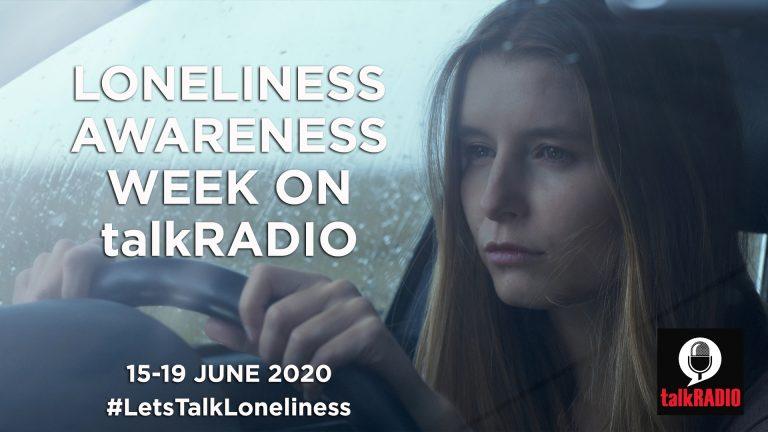 Loneliness Awareness Week - talkRadio